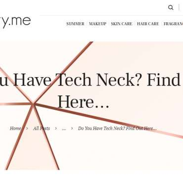 Do You Have Tech Neck? Find Out Here…